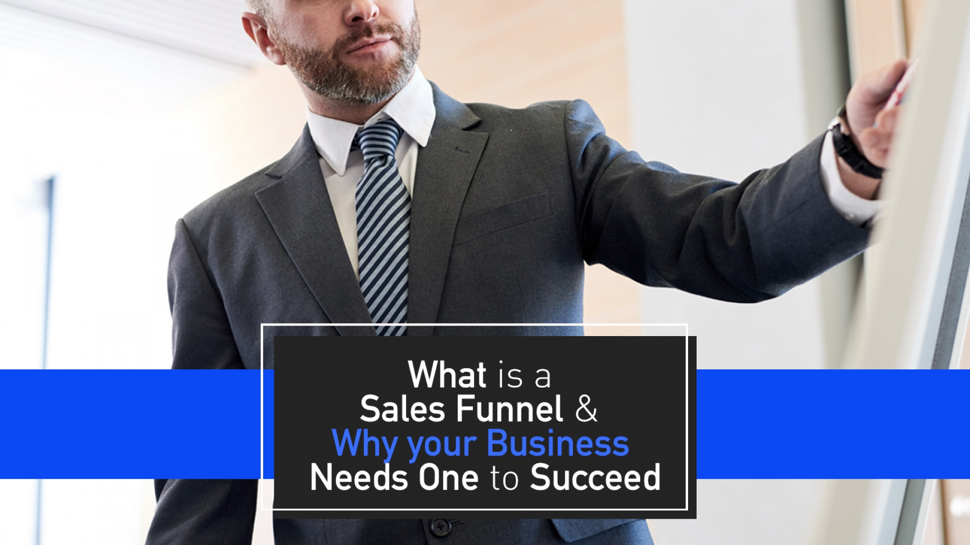 What is a Sales Funnel & Why Your Business Needs one to Succeed